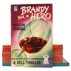 1948 Dell Map Back Pulp Paperback Mystery – BRANDY FOR A HERO #306 by William O'Farrell