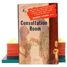 1950 Pulp Paperback – CONSULTATION ROOM by Frederic Loomis, M.D. Pocket Books #654