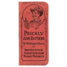 1800s Prickly Ash Bitters Advertising Booklet, Kidney Cure Dizziness & Lazy Remedy, Antique Snake Oil Medicine, Quack Cure Notebook