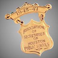 10k Gold Medal Pin Association of Secretaries of Houston Public Schools, 1945-1947 Texas History, Engraved Dangle Shield Award Brooch
