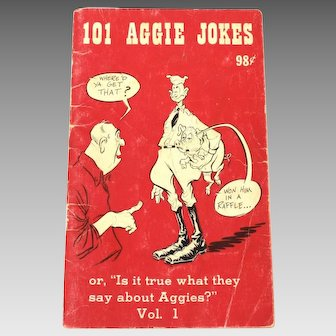 """1965 second printing 101 Aggie Jokes """"Is it True What They Say About Aggies?"""" Vol. 1. Texas A&M"""