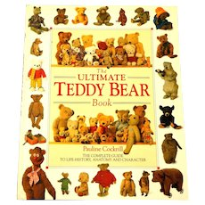 Ultimate Teddy Bear Book.  Excellent Reference.  Beautifully Illustrated.  Mint Condition.