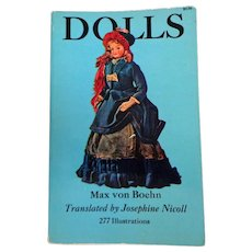 DOLLS by Max von Boehn. 277  IIlustrations.  Incredible Reference. Fine Condition.