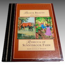 2 Vol. Ed. Black Beauty and Rebecca of Sunnybrook Farm.  Classics Library.  As New Condition.