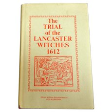 The Trial of the Lancaster Witches 1612.  Facsimile Ed. of the 1929 printing. With-cult. Covens. Mint Condition.