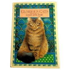 GLORIOUS CATS The Paintings of Lesley Anne Ivory.  Plus Prose & Poetry in Praise of Cats.  1989 1st American Edition.