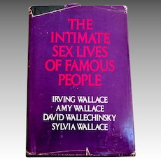 Intimate Sex Lives of Famous People by Irving and Amy Wallace.  Delacorte Press, 1981.