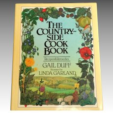COUNTRY-SIDE COOK BOOK.  Recipes & Medicinal Remedies With Wild Plants.  1982.  Illustrated.  As New Condition.