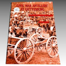 Civil War Artillery at Gettysburg.  Author Signed: Philip Cole.  Copyright 2002.  As New Condition.