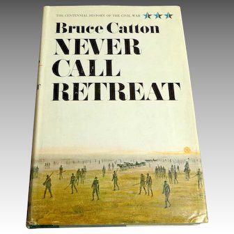 NEVER CALL RETREAT by Bruce Catton.  Civil War History.  Mint Condition.