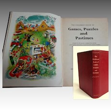 Children's Book of Games, Puzzles and Pastimes.  1940's. Pub.  Odhams Press, England. Wonderful contents.  Good++ Condition.