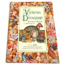 Victorian Decoupage Source Book.  10 Projects. 19th Century Scraps, Pre-cut, Ready to Use.