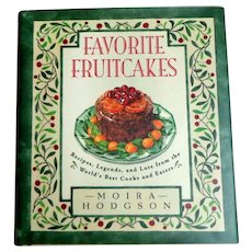 Favorite Fruitcakes.  Recipes, Legends, and Lore.  Celebrity Recipes.  First Edition, 1993.
