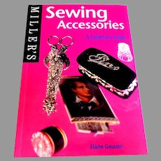 SEWING ACCESSORIES A Miller's Collector's Guide with Prices.  Fully Illustrated in Color.