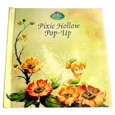Pixie Hollow Pop-Up.  Wonderful Incredible Pop-ups.  Disney Storybook Artists.  1st Ed. 2007.
