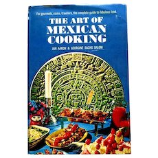 Art of Mexican Cooking.  Jan AAron & Georgine Sachs Salom.  1965. Doubleday.  Perfect Condition
