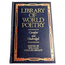 Library of World Poetry.  Ed. William Cullen Bryant.  1964. Lovely Binding.  Reference.  As New Condition.