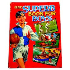 Dean's Superb Book for Boys.  1964.  Illustrated. Stories. Activities.  Published in England.