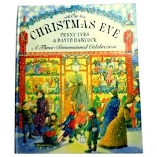 On Christmas Eve. Victorian  3 Dimensional Celebration.  Pop-ups. Wonderful.  1st Edition. Mint Condition.