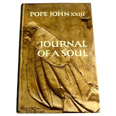 Pope John XXIII Journal of a Soul.  Pub.  McGraw-Hill Book Company, NY, 1965. 1st Ed. 4th Printing in English.  Mint Condition.