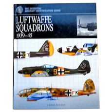 Luftwaffe Squadrons 1939-45.  Aircraft ID.  Illustrated.  As New Condition.