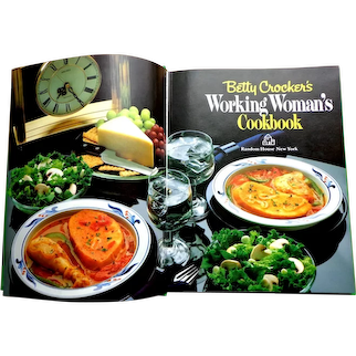 Betty Crocker's WORKING WOMAN'S Cookbook.  Fully Illustrated.  1982. First Edition.  As New Condition.