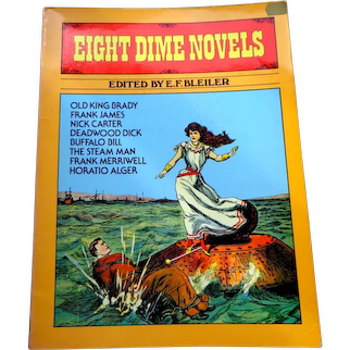 Eight Dime Novels.  Old West. Thrillers.  Soft Cover.  Near Fine Condition.