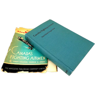 Canada's Fighting Airmen by Lieut. Colonel G. A. Drew.  1931 with Contemporary  Newspaper Clippings.  Billy Bishop.  Good ++ Condition.