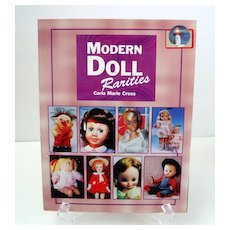 Modern Doll Rarities.  Carla Cross.  Illustrated ++.  Great Reference!  As New Condition.