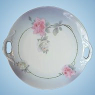 German Open-Handled Cake Plate Circa 1910 Roses!