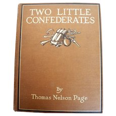 "Black Americana & Civil War Book "" TWO LITTLE CONFEDERATES "" by Thomas Nelson Page"