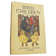 """Vintage """"Bird Children"""" Book by Elizabeth Gordon - Volland Publishers"""