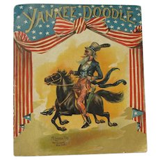 "c. 1899 ""Yankee Doodle"" Colorful Booklet - McLoughlin Bros."