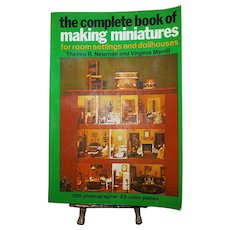 The Complete Book of Making Miniatures
