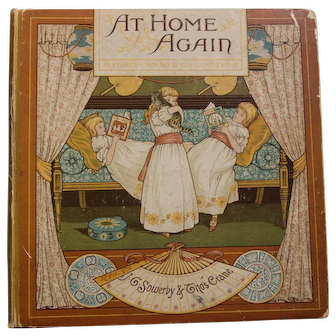 Victorian Children's Book. At Home Again,1886