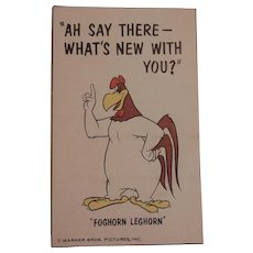 Vintage Warner Brother's Foghorn Leghorn Postcard