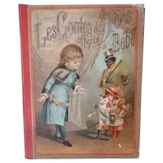 Charming French fairy story hard back book : Bebe : circa 1880