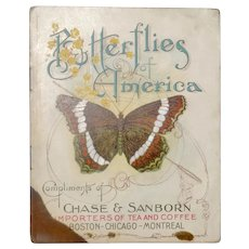 """C. 1900 Chase & Sanborn's - """"Butterflies of America"""" Booklet"""