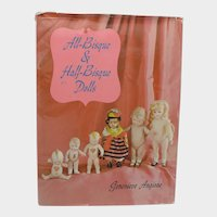 Fabulous Book All Bisque Half Bisque Dolls by Genevieve Angione - Out of Print HB