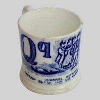 Child's Mug, ...... Antique Transfer Ware Letter Qq