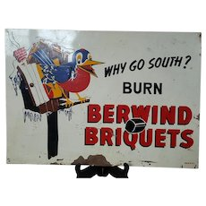 Berwind Briquets Tin Litho Sign