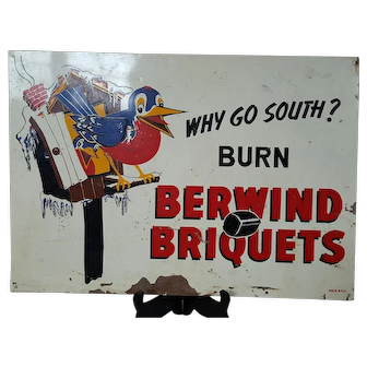 Berwind Briquets Tin Litho Sign