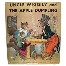 Uncle Wiggly and The Apple Dumpling Childrens Book - 1939