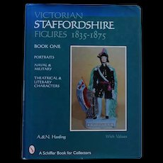 Victorian Staffordshire Figures 1835-1875  Book One