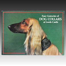 Four Centuries of Dog Collars At Leeds Castle ~ Book By Gertrude Hunt