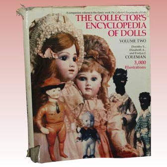 Doll Reference Book!  Coleman's Encyclopedia of Dolls Vol 2;  1266 pages; w Signature!