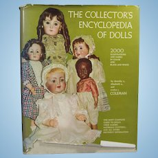 Doll Reference Book!  Coleman's Encyclopedia of Dolls Vol 1 SIGNED by D. Coleman