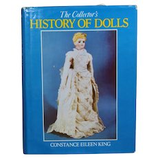 Doll Reference Book!  Collector's History of Dolls - Constance Eileen King