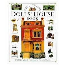 Doll Reference Book! The Ultimate Dolls' House Book - Faith Eaton