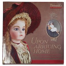 Doll Reference Book! Theriault's Upon Arriving Home - Antique Dolls